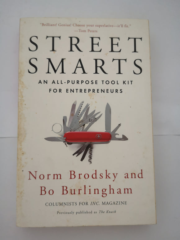 Street Smarts: An All-Purpose Tool Kit for Entrepreneurs by Brodsky & Burlingham
