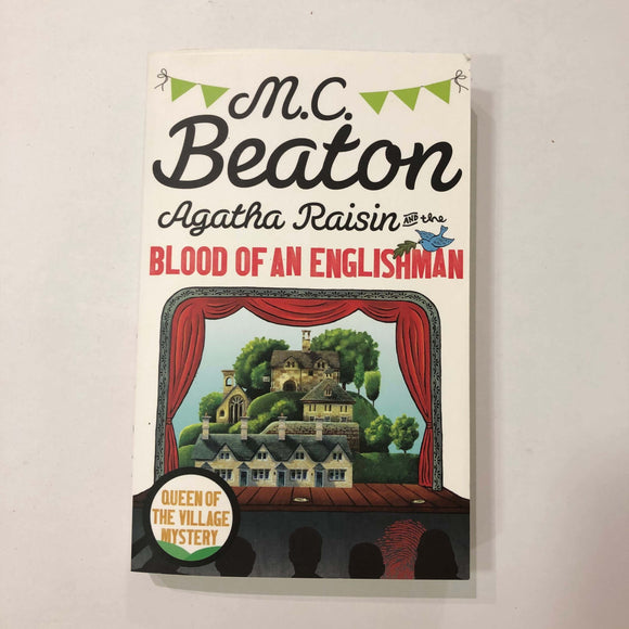 Agatha Raisin and the Blood of an Englishman by M.C. Beaton