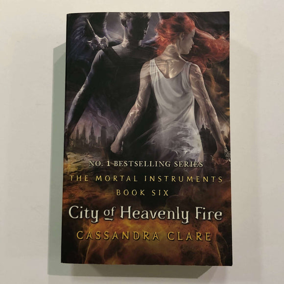 City of Heavenly Fire (The Mortal Instruments #6) by Cassandra Clare