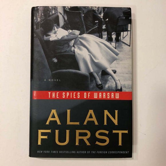 The Spies of Warsaw (Night Soldiers #10) by Alan Furst (Hardcover)