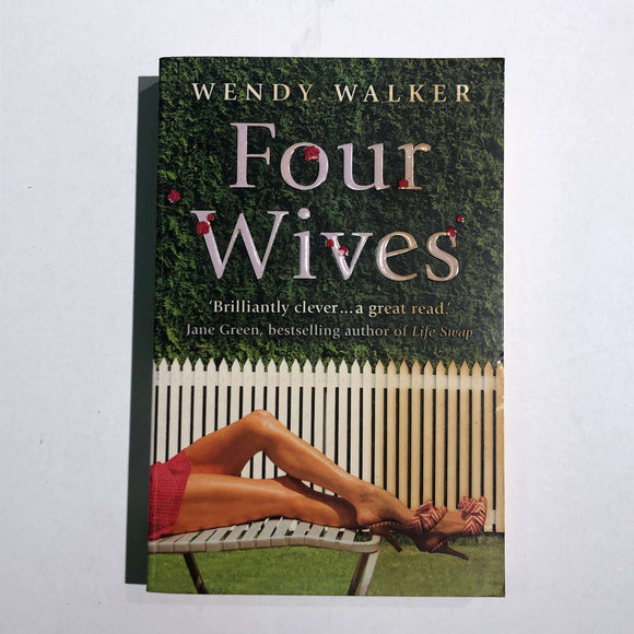 Four Wives by Wendy Walker