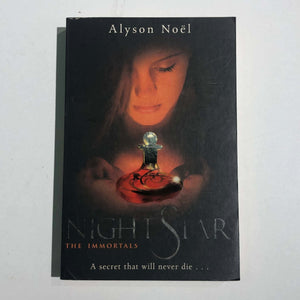 Night Star (The Immortals #5) by Alyson Noel