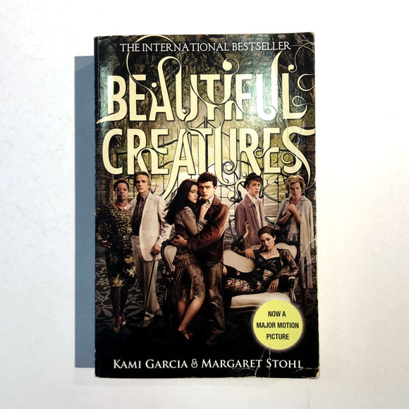 Beautiful Creatures by Garcia and Stohl