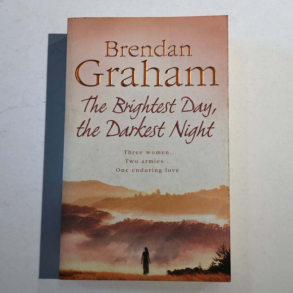 The Brightest Day, the Darkest Night (Ellen O'Malley #3) by Brendan Graham