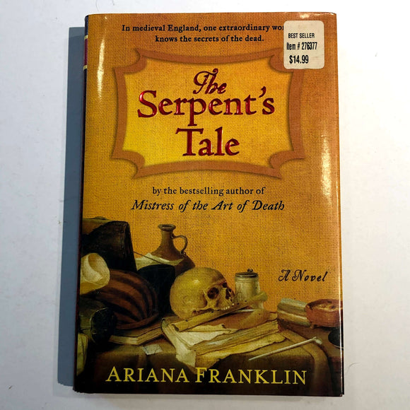 The Serpent's Tale (Mistress of the Art of Death #2) by Ariana Franklin (Hardcover)