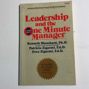 Self Leadership and the One Minute Manager by Blanchard, Hawkins and Fowler