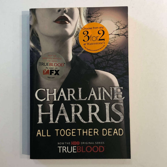 All Together Dead (Sookie Stackhouse #7) by Charlaine Harris