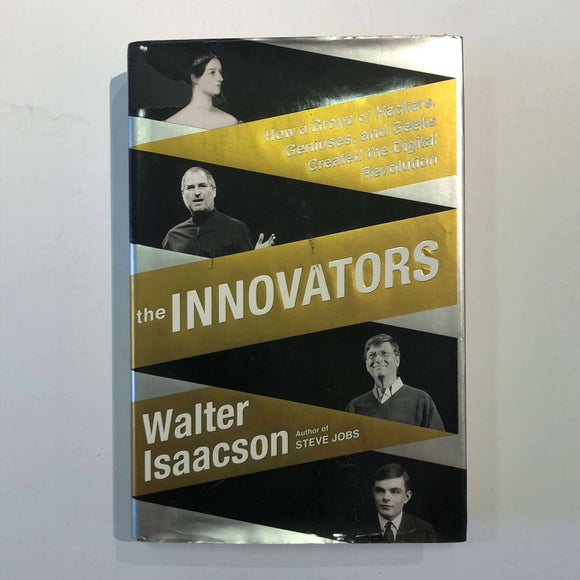 The Innovators by Walter Isaacson (Hardcover)
