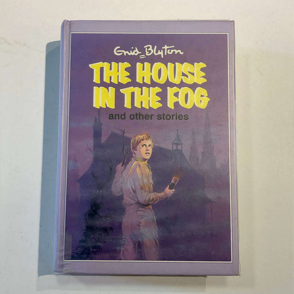 The House In The Fog And Other Stories by Enid Blyton (Hardcover)