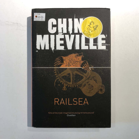 Railsea by China Miéville (Hardcover)