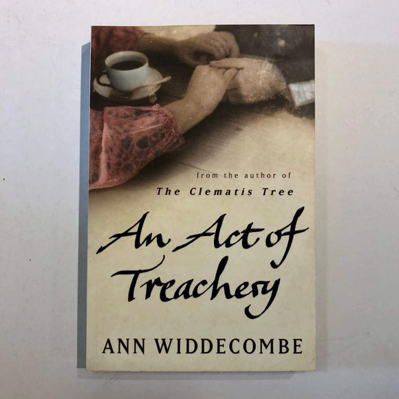 An Act of Treachery by Ann Widdecombe