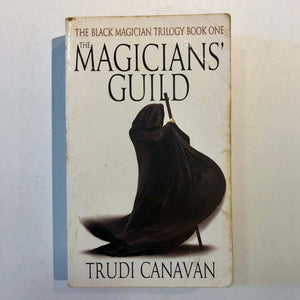 The Magicians' Guild (The Black Magician Trilogy #1) by Trudi Canavan