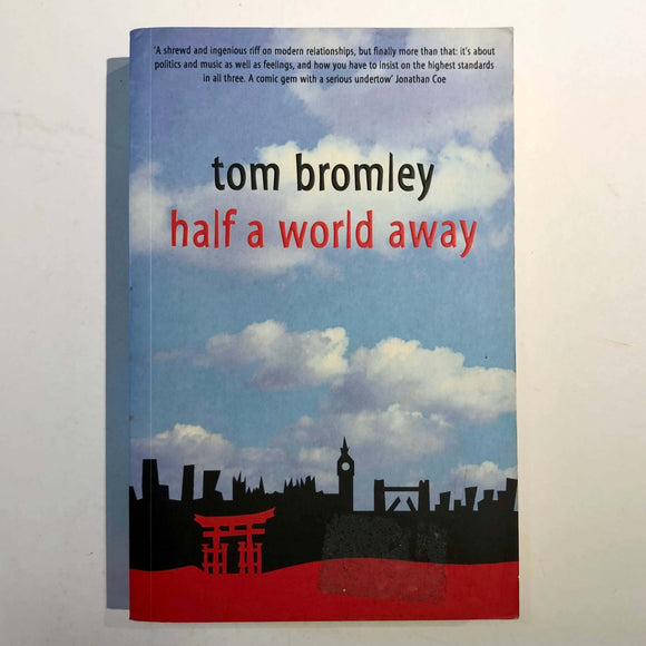 Half a World Away by Tom Bromley