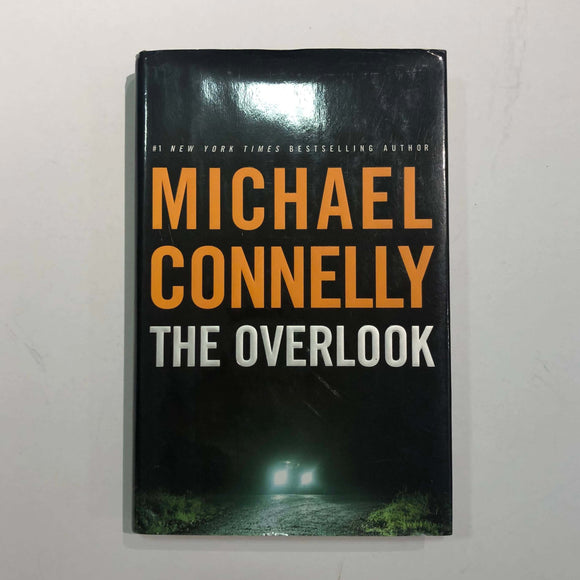 The Overlook (Harry Bosch #13) by Michael Connelly (Hardcover)