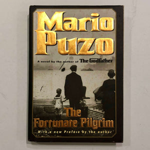 The Fortunate Pilgrim by Mario Puzo (Hardcover)