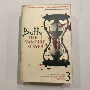 Buffy the Vampire Slayer, Vol. 3 by Holder, Beyer and Golden