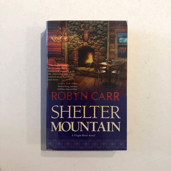 Shelter Mountain (Virgin River #2) by Robyn Carr