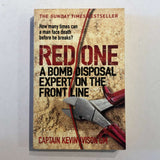 Red One: A Bomb Disposal Expert on the Front Line by Kevin Ivison