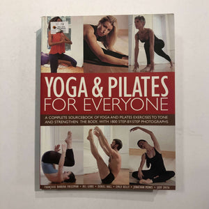 Yoga and Pilates for Everyone by Francoise Barbira Freedman
