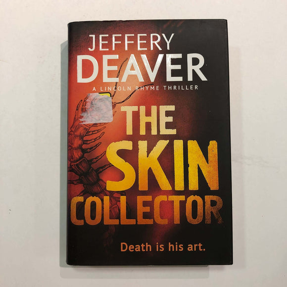 The Skin Collector (Lincoln Rhyme #11) by Jeffery Deaver (Hardcover)