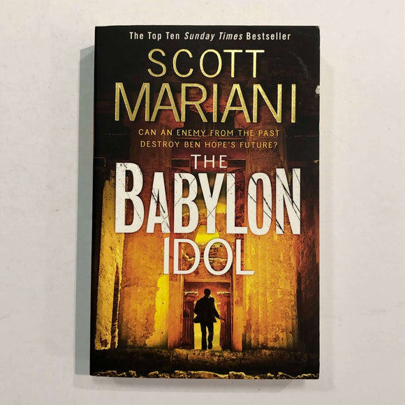 The Babylon Idol (Ben Hope #15) by Scott Mariani