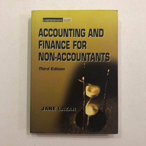 Accounting and Finance for Non-accountants by Jane Lazar
