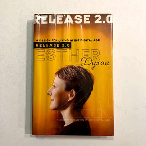 Release 2.0 by Esther Dyson (Hardcover)