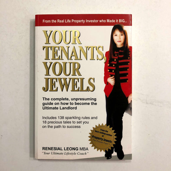 Your Tenants, Your Jewels by Renesial Leong
