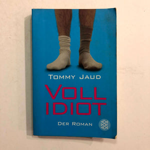 Vollidiot (Simon Peters #1) by Tommy Jaud