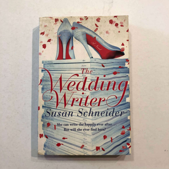 The Wedding Writer by Susan Schneider