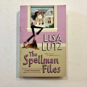The Spellman Files (The Spellmans #1) by Lisa Lutz