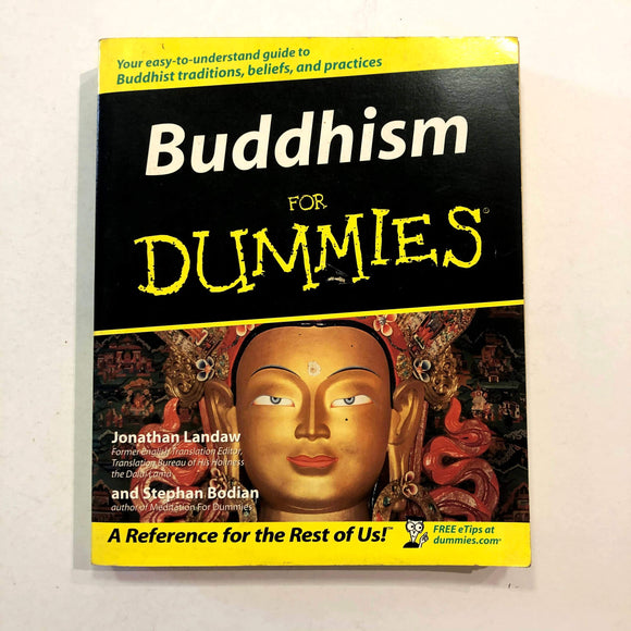 Buddhism for Dummies by Jonathan Landaw, Stephan Bodian