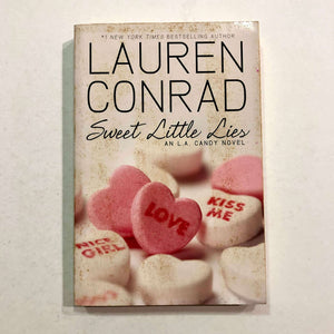Sweet Little Lies (L.A. Candy #2) by Lauren Conrad