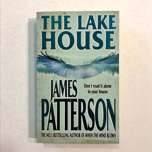 The Lake House (When the Wind Blows #2) by James Patterson