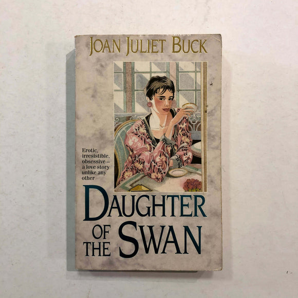 Daughter Of The Swan by Joan Juliet Buck
