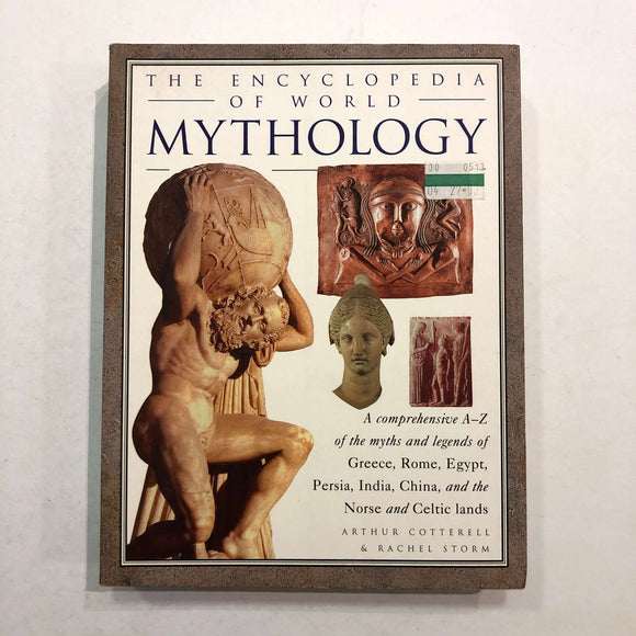 The Encyclopedia of World Mythology by Cotterell and Storm
