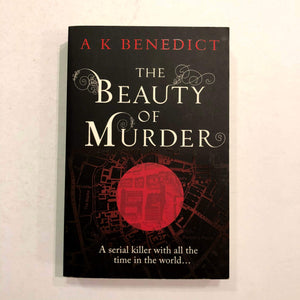 The Beauty of Murder by A.K. Benedict
