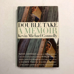 Double Take: A Memoir by Kevin Michael Connolly (Hardcover)