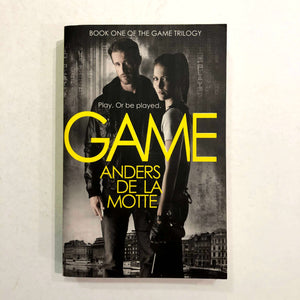 Game (The Game Trilogy #1) by Anders de la Motte