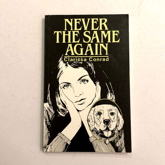 Never the Same Again by Clarissa Conrad