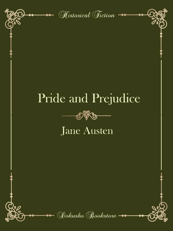 Pride and Prejudice by Jane Austen (E-Book)