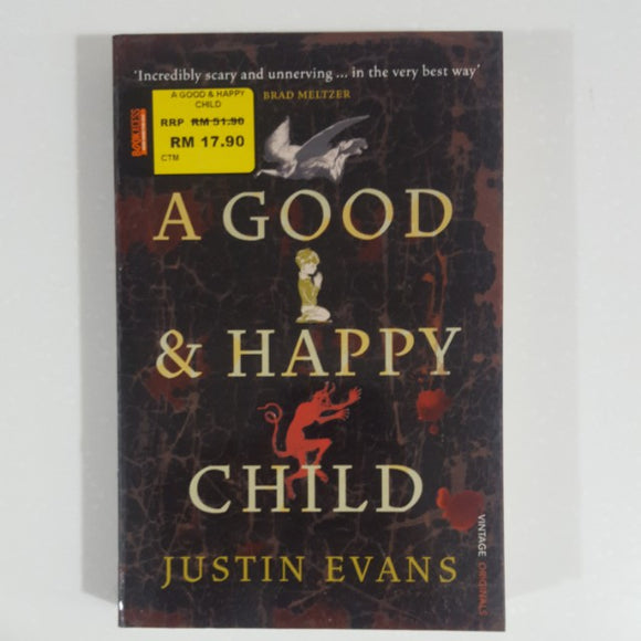 A Good & Happy Child by Justin Evans