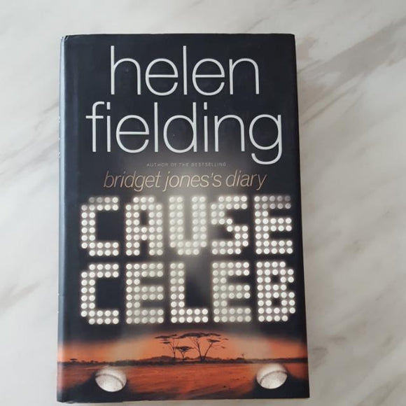 Cause Celeb by Helen Fielding [Hardcover]