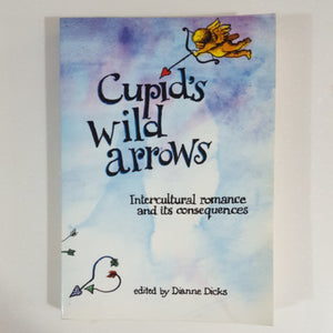 Cupid Wild Arrows: Intercultural Romance and its Consequences