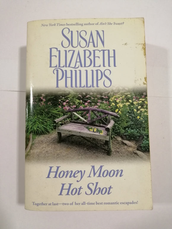 Honey Moon / Hot Shot by Susan Elizabeth Phillips