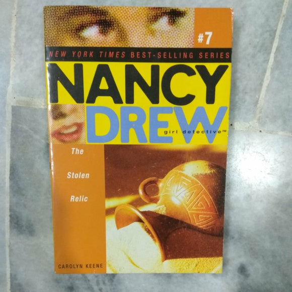 Girl Detective #7 The Stolen Relic by Nancy Drew