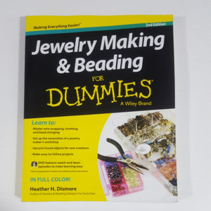 Jewelry Making & Beading for Dummies by Heather H. Dismore