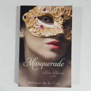 Masquerade (Book 2) by Melissa de la Cruz