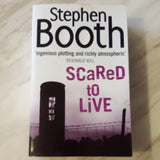 Scared to Live by Stephen Booth