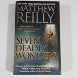 Seven Deadly Wonders by Matthew Reilly